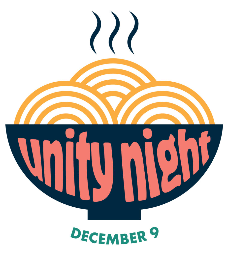 Unity Night bowl of noodles - December 9