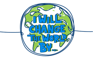 Drawing of the earth with blue text: I will change the world by...